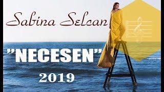 Sabina Selcan - Necesen (Yeni Klip 2019)