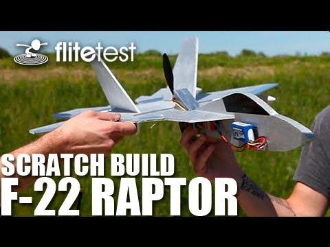 Flite Test - F-22 Raptor - SCRATCH BUILD