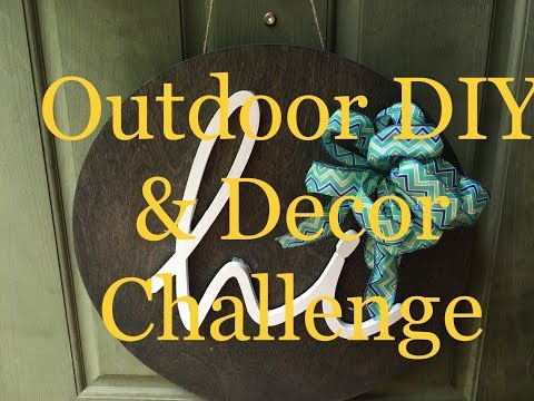 Outdoor DIY & Decor Challenge Hosted By The DIY Mommy