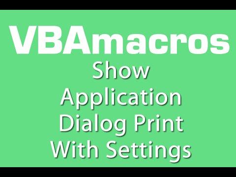 Show Application Dialog Print With Settings - VBA Macros - Tutorial - MS Excel