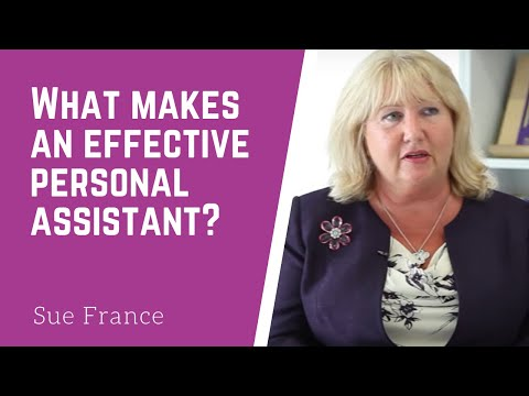 The key attributes of an effective personal assistant | Sue France