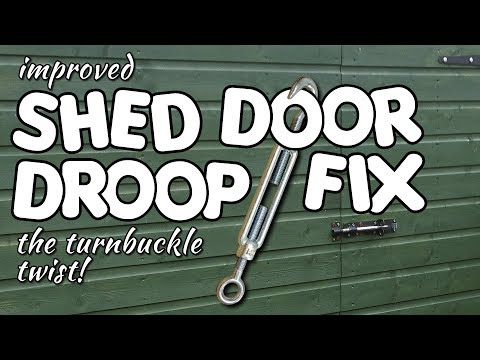 Shed Door Droop Fix - The turnbuckle twist by VegOilGuy