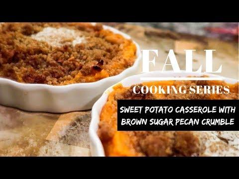 Sweet Potato Casserole with Brown Sugar Pecan Crumble