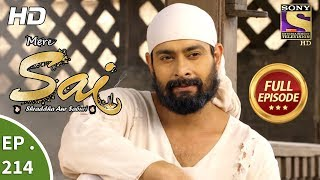 Mere Sai - Ep 214 - Full Episode - 19th July, 2018