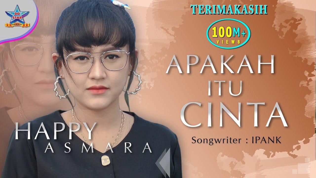 Download Happy Asmara - Apakah Itu Cinta (DJ Selow) [OFFICIAL] MP3 Gratis