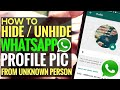 How to HIDE / UNHIDE Profile Picture DP on WHATSAPP for Perticular Contacts [HINDI+ENGLISH Sub]