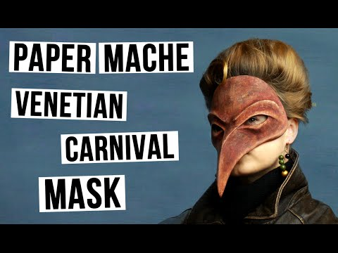 DIY Masquerade Venetian Mask - Plague Doctor from Paper Mache