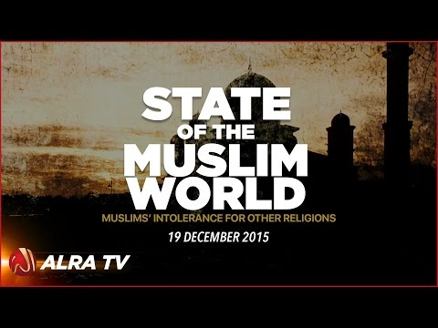 The State of the Muslim World - Younus AlGohar