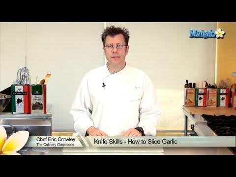 Knife Skills - How to Slice Garlic