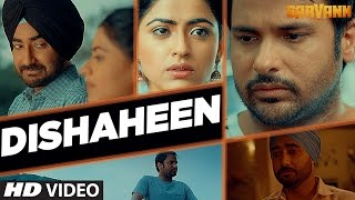 Dishaheen (Video Song) | Sarvann | Latest Punjabi Movie | Amrinder Gill | Ranjit Bawa