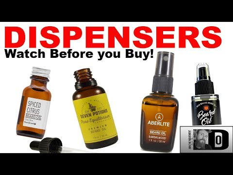 THE 4 BEST Types of BEARD OIL DISPENSERS | ADVANTAGES & DISADVANTAGES