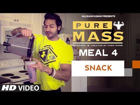 Meal 4- Mass Gainer Shake   Guru Mann 'Pure Mass' Program   Health and Fitness