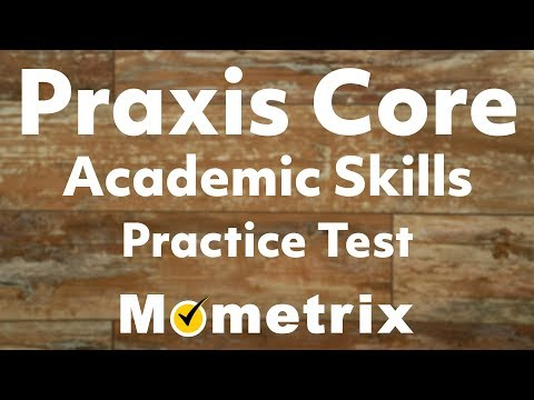 Praxis Core Academic Skills for Educators Practice Test