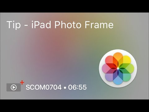 SCOM0704 - Tip - iPad Photo Frame