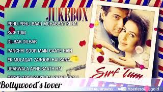 Sirf tum all mp3 song |sanjay kapoor , sushmita sen, priya Gilla|