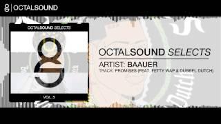 Baauer - Promises (feat. Fetty Wap & Dubbel Dutch)