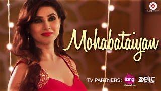 Mohabataiyan - Official Music Video | Ruhaan Rajput, Shirishti Sharma, Priyanka B, Ravi Chowdhury