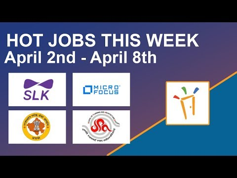 Freshersworld Hot Jobs Of The Week-(Apr 2nd–Apr 8th) – Rajasthan PSC, Micro focus, SLK Software