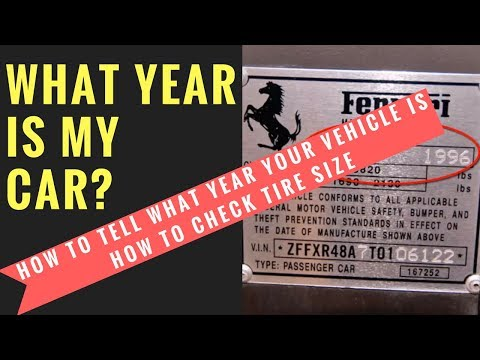 How to tell what year your vehicle is, how to check tire size & how much air to add to tires