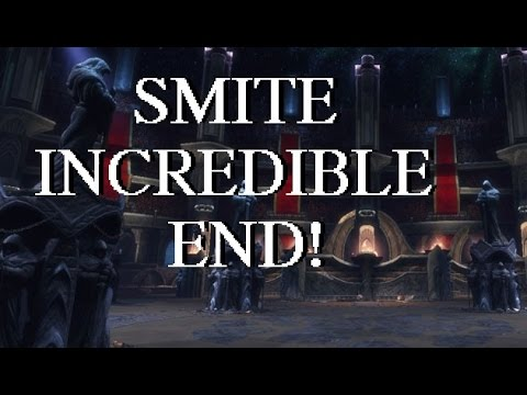 SMITE - Incredible End!