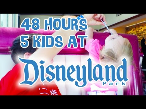 48 HOURS WITH 5 KIDS IN DISNEYLAND AND DISNEY CALIFORNIA ADVENTURE