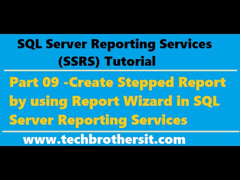 SSRS Tutorial 09 - Create Stepped Report by using Report Wizard in SQL Server Reporting Services
