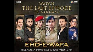 Drama Ehd-e-Wafa | Last Episode Trailer - 27 Feb 2020 (ISPR Official)