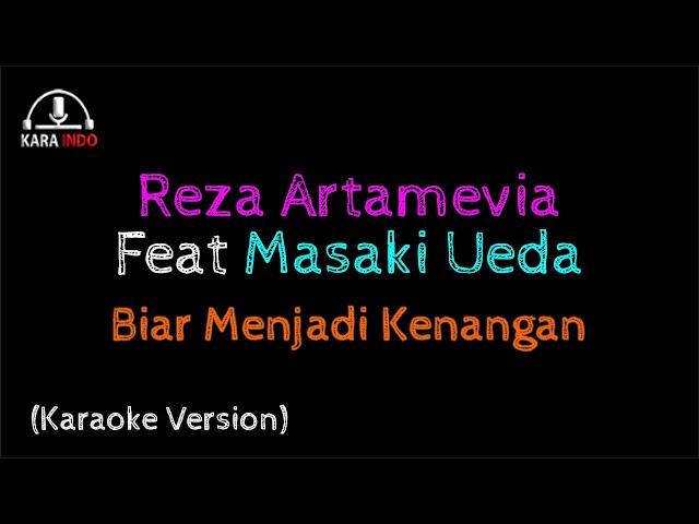 Download Reza Artamevia Feat Masaki Ueda - Biar Menjadi Kenangan (Karaoke) MP3 Gratis