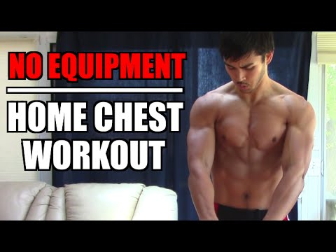 HOME CHEST WORKOUT WITH NO WEIGHTS! | HOW TO BUILD A BIG CHEST AT HOME WITH NO EQUIPMENT