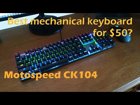 Motospeed CK104 Review - The best mechanical keyboard for under $50?