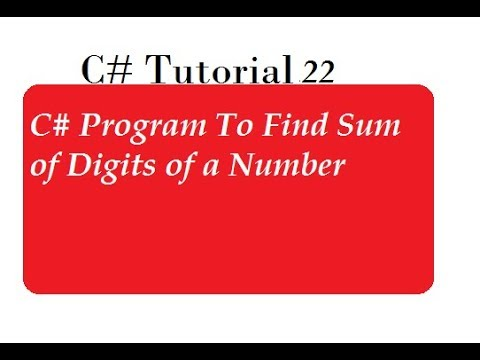 C# Program To Find Sum of Digits of a Number