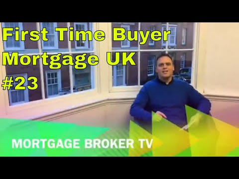 First Time Buyer Mortgage UK | Episode 23