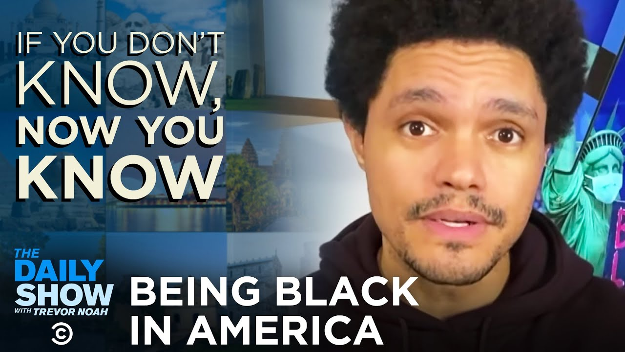 Now You Know: Being Black in America | The Daily Show