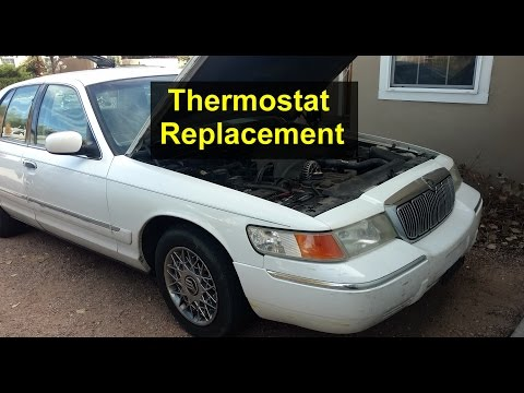 How to replace the thermostat in a Mercury Grand Marquis, overheating. - VOTD