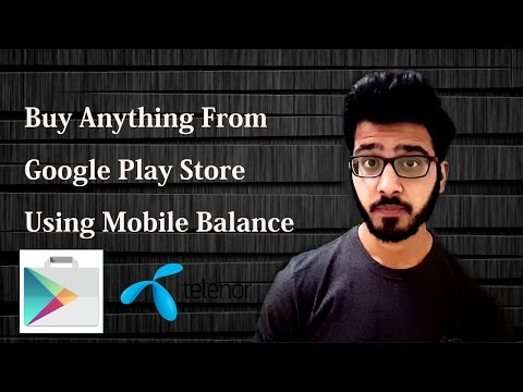 Buy Any Thing From Google Play Store Using Mobile Balance - Telenor