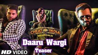 Guru Randhawa: DAARU WARGI Teaser | Cheat India | Emraan Hashmi | Shreya Dhanwanthary