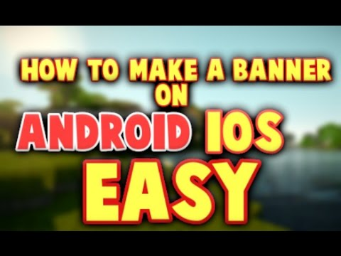 HOW TO MAKE A BANNER ON ANDROID/IOS EASY!!!