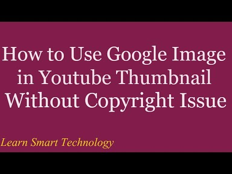 How to Use Google Image in Youtube Thumbnail Without Copyright Issue