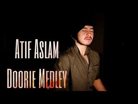 Atif Aslam Doorie medley | Doorie x Woh Lamhe x Kuch iss Tarah | Acoustic Singh