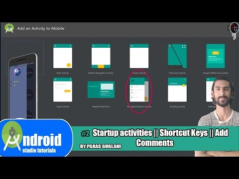 #2 Android Studio - Startup Activities|| Shortcut/Hot Keys || Ways Of Adding Comments..