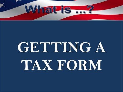 Getting a Tax Form