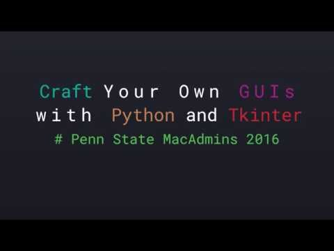 Craft your own GUIs with Python and Tkinter