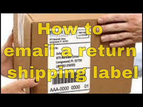 How to email a prepaid return shipping label easily