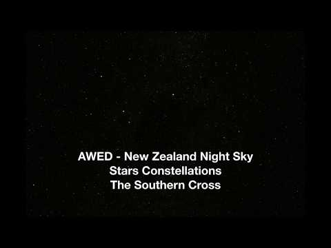 AWED   New Zealand Night Sky - Stars and Constellations from the Southern Hemisphere