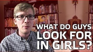 What Boys Look For in Girls