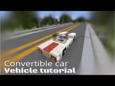 Minecraft Vehicle tutorial #2 - Convertible Car