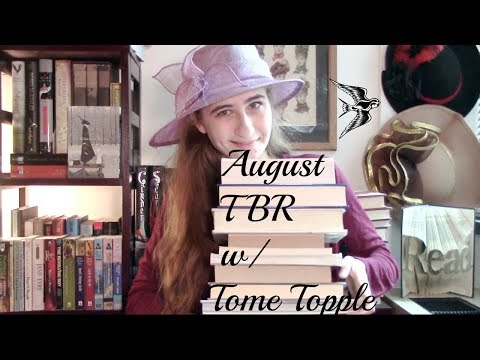 August & Tome Topple TBR