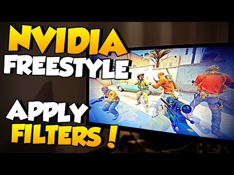 Nvidia Freestyle - Apply filters to CS:GO while playing!
