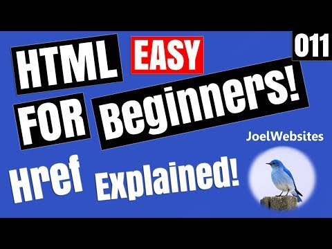 011 - HTML Tutorial for Beginners - href anchor a tags Explained with Examples