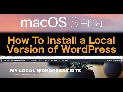 macOS Sierra Tutorial - How To Install WordPress Locally